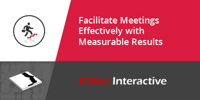 Facilitate Meetings Effectively with Measurable Results