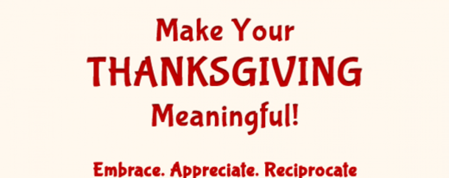 Make Your Thanksgiving Meaningful!