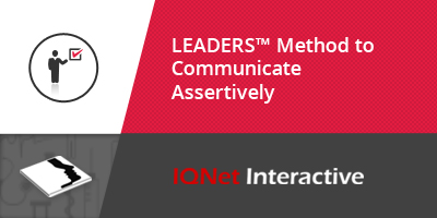 LEADERS™ Method to Communicate Assertively