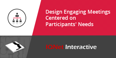 Design Engaging Meetings Centered on Participants' Needs