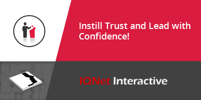 Instill Trust and Lead with Confidence!